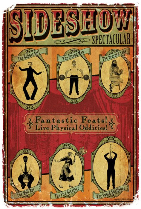 """Vintage circus poster, """"Sideshow Spectacular!"""" These can all be part of the photo booth, kids can become the characters"""