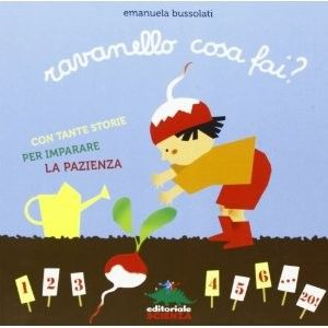 Un libro per fare l'orto con i bambini - Ravanello cosa fai?   MammaMoglieDonna