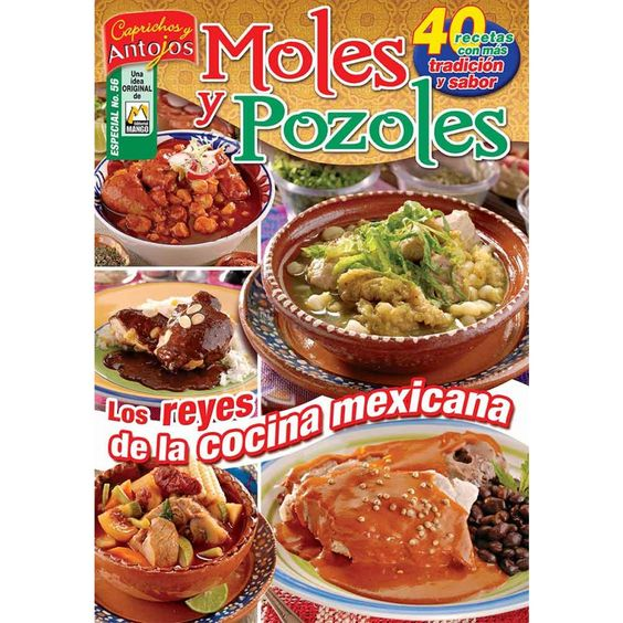 Revista | Caprichos y Antojos Especial 56 - Moles y Pozoles