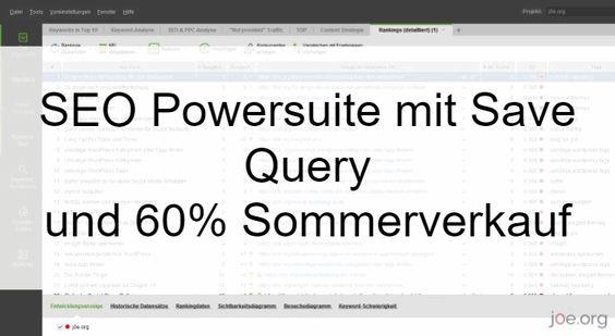 SEO Powersuite mit Save Query und 60% Sommerverkauf
