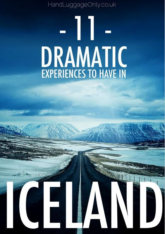 11 Dramatic Experiences You Must Have In Iceland - Hand Luggage Only - Travel…