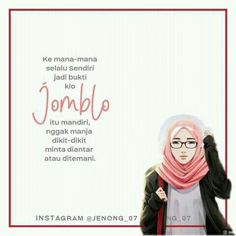 Jomblo Is My Advanture Motivasi Instagram Teman