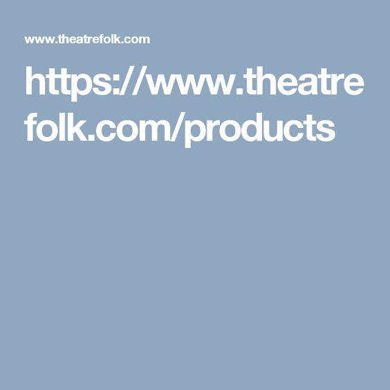 https://www.theatrefolk.com/products