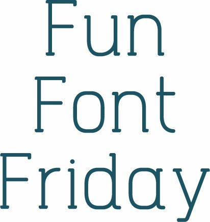 Shel Belle Scraps: Fun Font Friday
