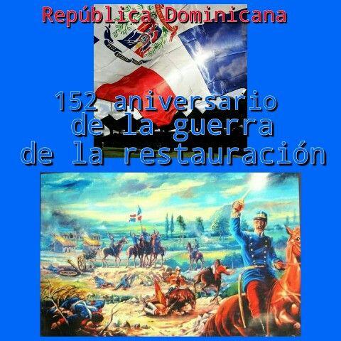 Restauración República Dominicana, 152 aniversario de la guerra restauradora de la República Dominicana