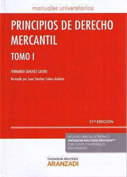 SÁNCHEZ CALERO. Principios de Derecho Mercantil. Vol.1. Aranzadi, 2016