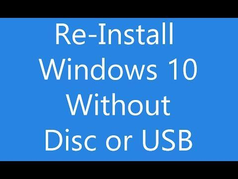 Reinstall Windows 10 Without An Installation Disc Or Usb Youtube In 2020 Windows 10 Installation T Mobile Phones