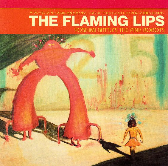 """the flaming lips """"yoshimi battles the pink robots"""""""