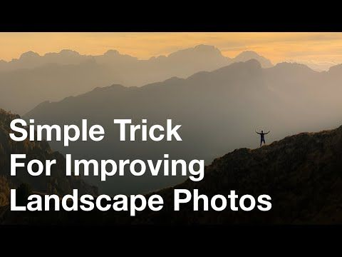 A Simple Trick To Improve Your Landscape Photos Iphone Landscape Mastery Youtube In 2020 Landscape Photos Simple Tricks Landscape