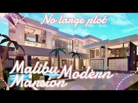 Bloxburg No Large Plot Malibu Modern Mansion Youtube In 2020 Modern Mansion Beautiful House Plans Mansions