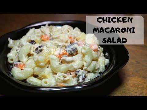Pinoy Christmas Recipes 2020 Macaroni NOT YOUR ORDINARY CHICKEN MACARONI SALAD | FOODNATICS   YouTube in