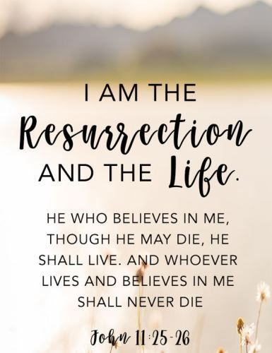 "Easter quotes bible truths. Jesus said to her, ""I am the resurrection and the life. Whoever believes in me, though he die, yet shall he live."