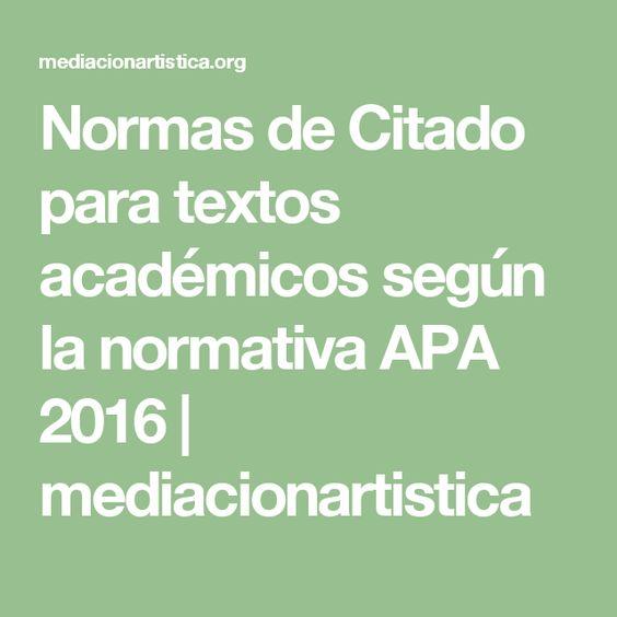 Normas de Citado para textos académicos según la normativa APA 2016 | mediacionartistica