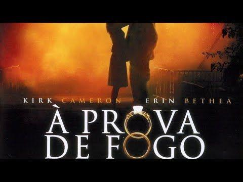 A Prova De Fogo 2008 Filme Prova De Fogo Prova De Fogo Filmes De Drama