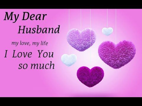 Youtube Love Messages For Husband Birthday Wish For Husband Message For Husband