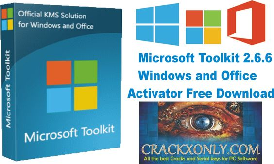 Microsoft Toolkit 2.6.6 Windows and Office Activator Free ...