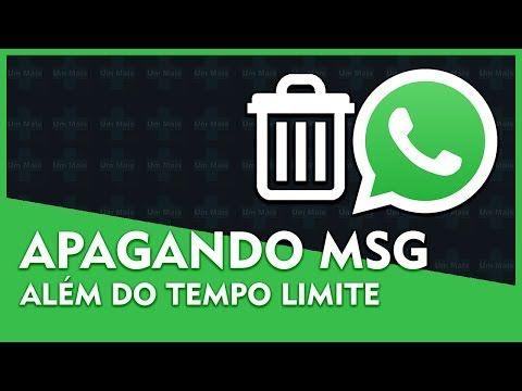 Como Apagar Mensagem Enviada No Whatsapp Apos Limite De 7 Minutos