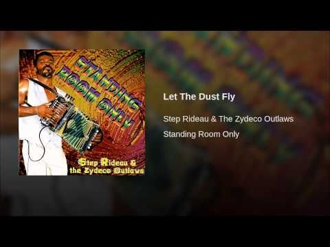 Let The Dust Fly