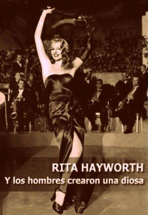 Documental - Rita Hayworth, et l'homme créa la déess - 2015: