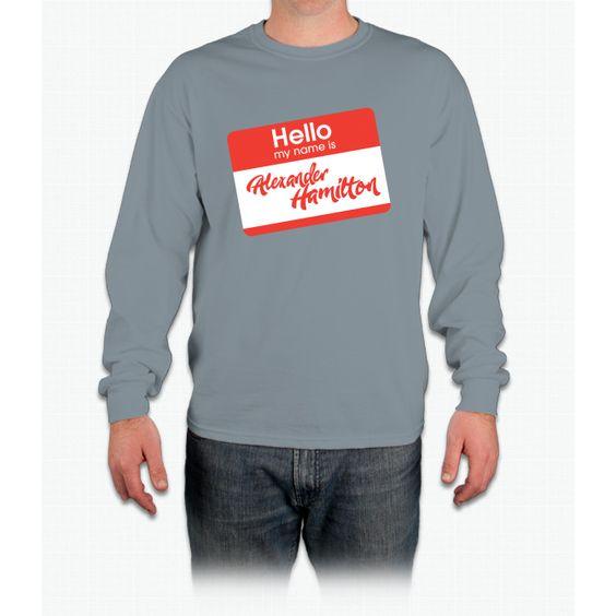 Hello My Name Is Alexander Hamilton Long Sleeve T-Shirt