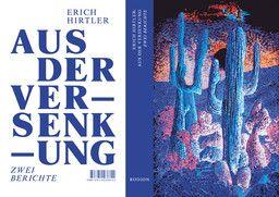 Aus der Versenkung - Erich Hirtler, Schweizer Schriftsteller
