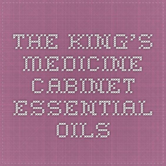 The King's Medicine Cabinet - Essential Oils | Essential Oils ...