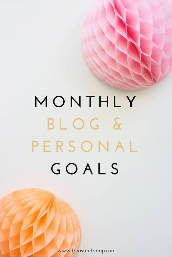 Personal and Blog / Business Goals for the month of October.