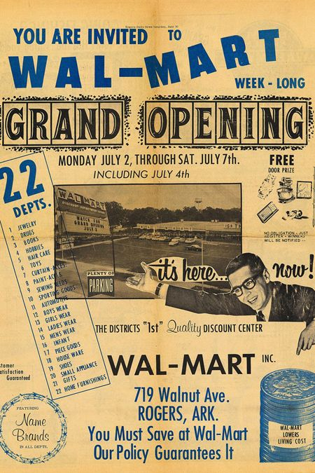 Walmart's First Ad: 1962 when Sam Walton opened his first store at 719 Walnut Avenue in Rogers, Ark.