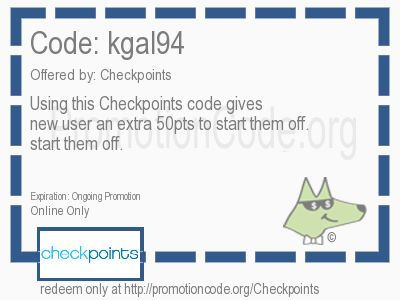 Using this Checkpoints code gives the new user an extra 50pts to start them off. coupon