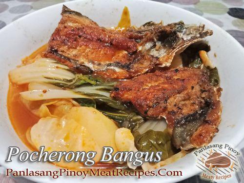 Pocherong Bangus Recipe Panlasang Pinoy Meaty Recipes Recipe Recipes Bangus Recipe Fish Recipes