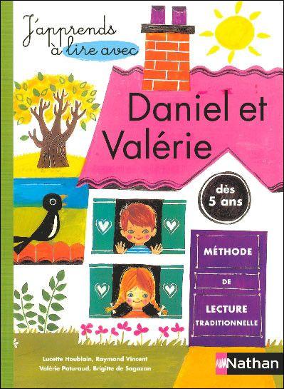 """""""Daniel et Valérie"""" - le premier livre avec lequel jai appris a lire"""