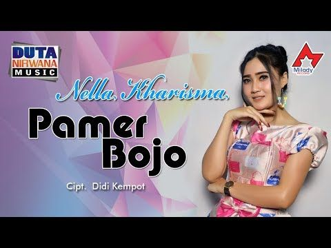 Nella Kharisma Pamer Bojo Mp3 Song Download Lagu Hitz 3gp Mp4
