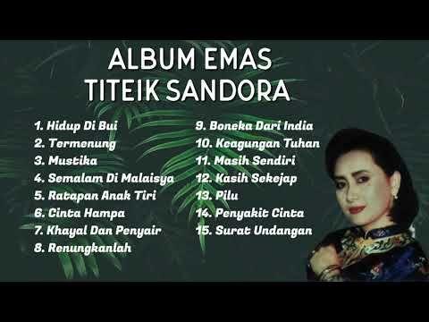 Album Emas Titiek Sandora Youtube Lagu Terbaik Lagu Kenangan