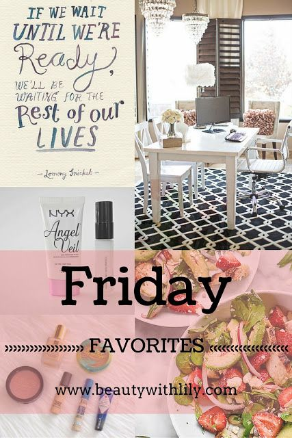 Friday Favorites | End of May | beautywithlily.com
