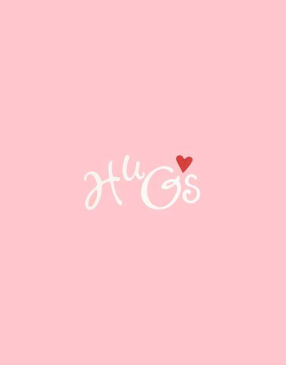 hugs: