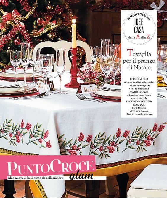 Una bellissima tovaglia per il vostro pranzo di Natale, con motivi ispirati alle feste! Sezione Idee Casa di Punto Croce Glam n. 11, Mondadori editore