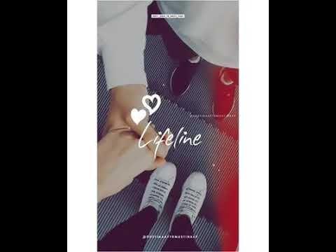 Life Line Whatsapp Status Video Youtube Romantic Love Song Cute Love Songs Love Songs For Him