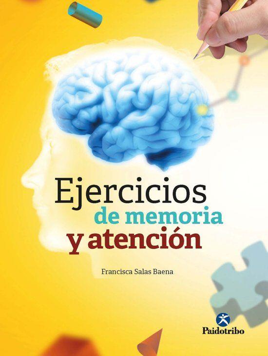 Ejercicios De Memoria Y Atención Http Kmelot Biblioteca Udc Es Record B1679911 S12 Gag Brain Gym Book Writer Free Ebooks
