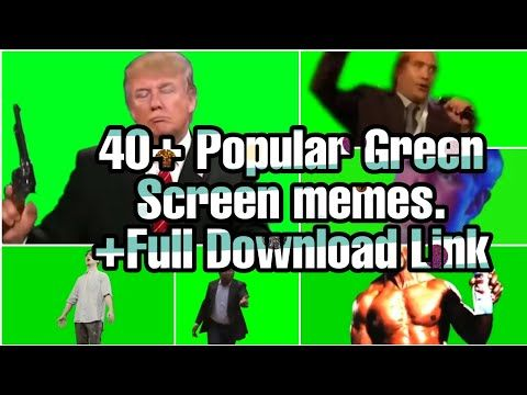 40 Popular Green Screen Meme Effects 1 Free To Use Download Youtube Greenscreen Memes Popular Memes