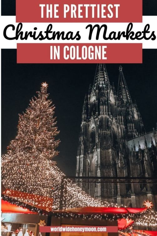 Cologne Germany Christmas 2020 The Ultimate Christmas Markets in Cologne, Germany Itinerary Plus