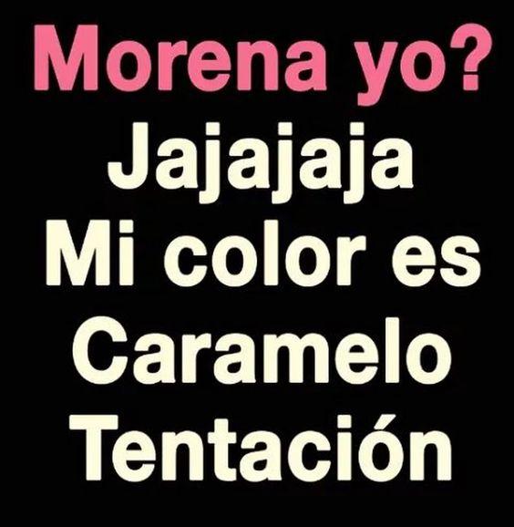 Morena yo?