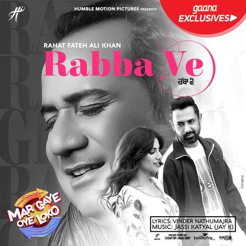 Rabba Ve Mar Gaye Oye Loko Rahat Fateh Ali Khan Djpunjab Io Download At Http Djpunjab Io Single Tracks Rabba Ve Mar Ga Mp3 Song Download Mp3 Song Songs