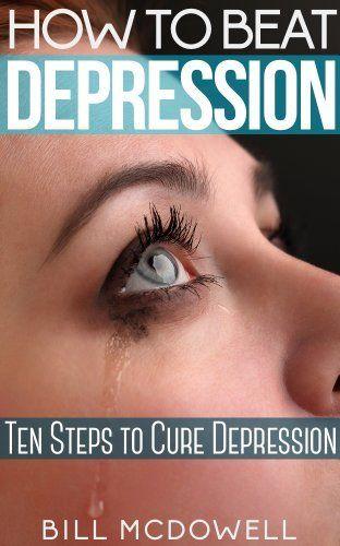 How to Beat Depression. Ten Steps to Cure Depression by Bill McDowell, http://www.amazon.com/dp/B00GOK4NZI/ref=cm_sw_r_pi_dp_iVxLsb1YHRQM1