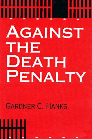 Against the Death Penalty: Christian and Secular Arguments Against Capital Punishment by Gardner C. Hanks http://www.amazon.co.uk/dp/0836190750/ref=cm_sw_r_pi_dp_RrNCub0J9J01R