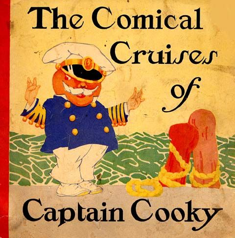 Love this one! The Comical Cruises of Captain Cooky!: