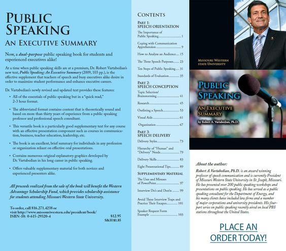 Public Speaking An Executive Summary, by Robert A Vartabedian - an executive summary