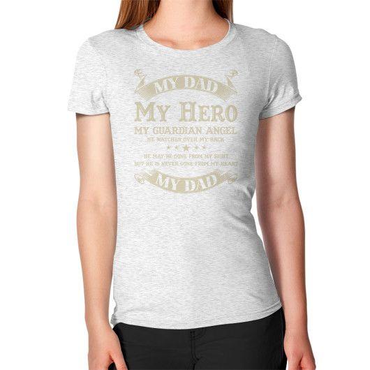 My dad my hero my guardian angel Women's T-Shirt
