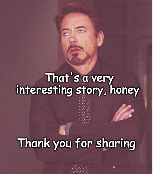 Passive Listening Robert Downey Jr Meme Communication Relationship Abuse Prevention
