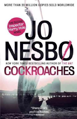 """""""Cockroaches"""" by Jo Nesbø is a thriller that has sold millions of copies worldwide, and now it has been translated into English."""