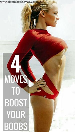 4 Moves to Boost Your Boobs